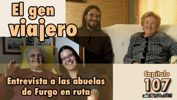 Clica en la imagen para ver la entrevista a las abuelas de Furgo en ruta en nuestro canal de YouTube.